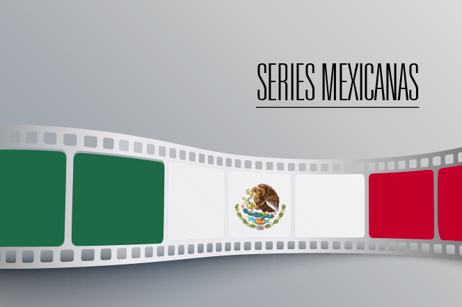 series mexicanas
